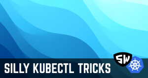 Silly Kubectl Trick #11 – Getting Into Containers